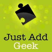 Just Add Geek