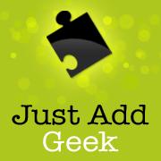 Just Add Geek