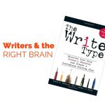 Right and Left Brain Thinking for Writers and Everyone Else