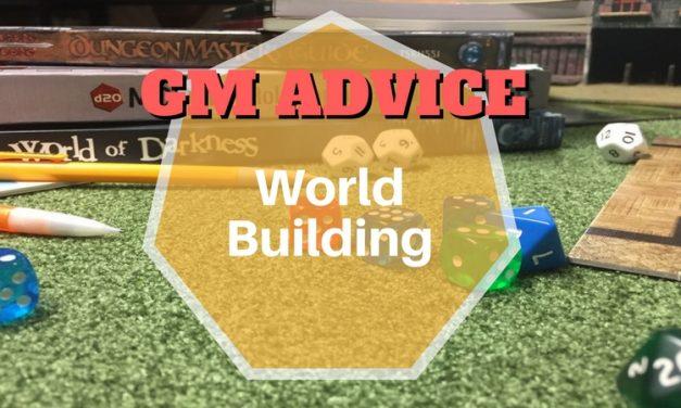 GM Advice: World Building